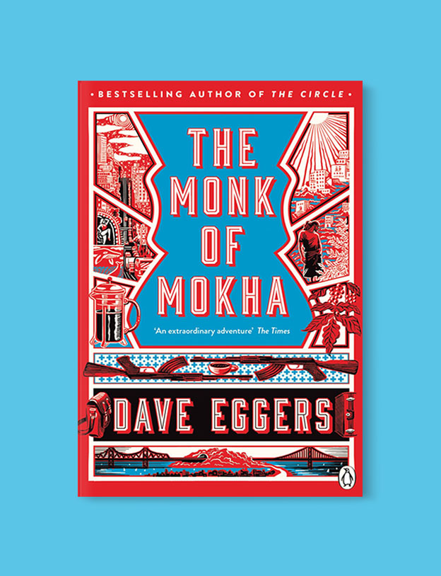 Best Book Covers 2018, The Monk of Mokha by Dave Eggers - book covers, book covers 2018, book design, best book covers, best book design, cover design, best covers, book cover design, book designers, design inspiration, cover design inspiration, book cover ideas, book design ideas, cover design ideas, book typography, book cover typography, book cover illustration, book cover design ideas
