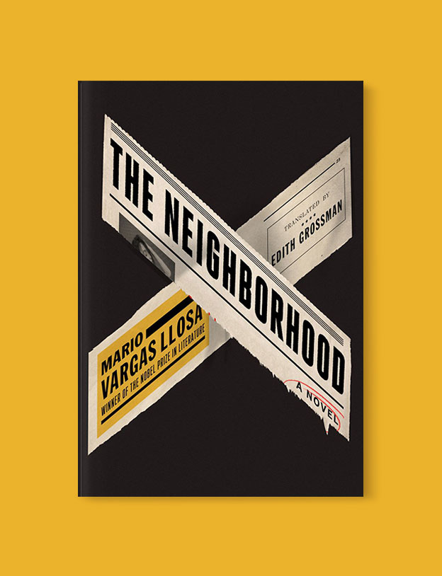 Best Book Covers 2018, The Neighborhood by Mario Vargas Llosa - book covers, book covers 2018, book design, best book covers, best book design, cover design, best covers, book cover design, book designers, design inspiration, cover design inspiration, book cover ideas, book design ideas, cover design ideas, book typography, book cover typography, book cover illustration, book cover design ideas