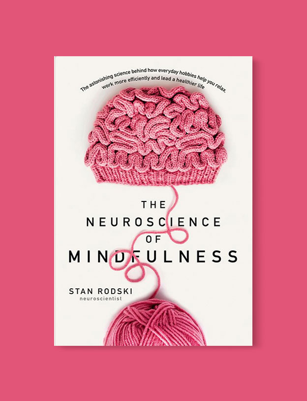 Best Book Covers 2018, The Neuroscience of Mindfulness: The Astonishing Science behind How Everyday Hobbies Help You Relax by Stan Rodski - book covers, book covers 2018, book design, best book covers, best book design, cover design, best covers, book cover design, book designers, design inspiration, cover design inspiration, book cover ideas, book design ideas, cover design ideas, book typography, book cover typography, book cover illustration, book cover design ideas