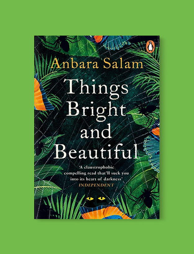 Best Book Covers 2018, Things Bright and Beautiful by Anbara Salam - book covers, book covers 2018, book design, best book covers, best book design, cover design, best covers, book cover design, book designers, design inspiration, cover design inspiration, book cover ideas, book design ideas, cover design ideas, book typography, book cover typography, book cover illustration, book cover design ideas