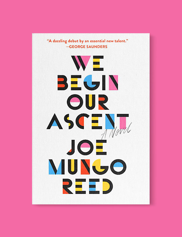 Best Book Covers 2018, We Begin Our Ascent by Joe Mungo Reed - book covers, book covers 2018, book design, best book covers, best book design, cover design, best covers, book cover design, book designers, design inspiration, cover design inspiration, book cover ideas, book design ideas, cover design ideas, book typography, book cover typography, book cover illustration, book cover design ideas