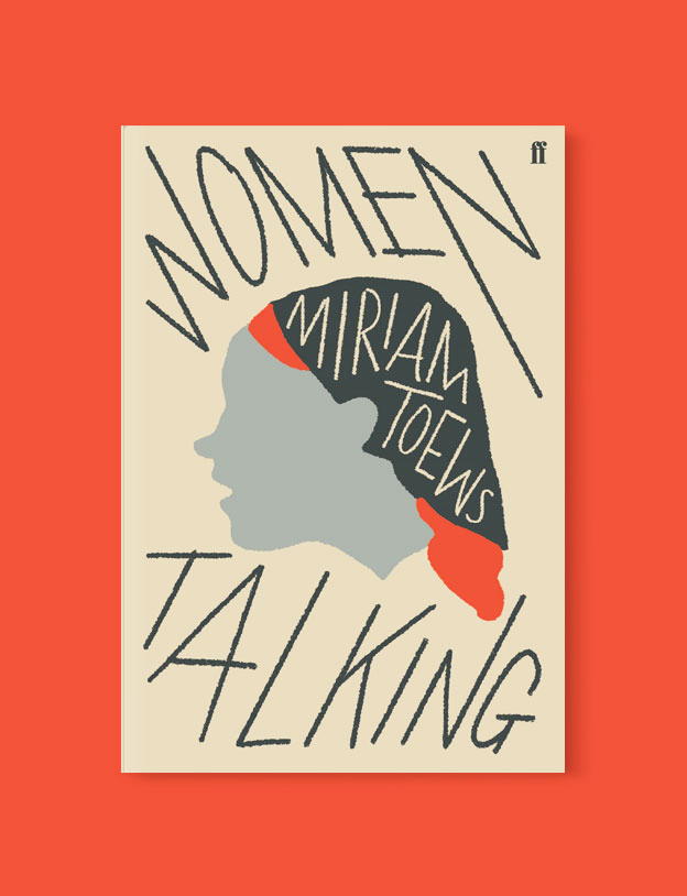 Best Book Covers 2018, Women Talking by Miriam Toews - book covers, book covers 2018, book design, best book covers, best book design, cover design, best covers, book cover design, book designers, design inspiration, cover design inspiration, book cover ideas, book design ideas, cover design ideas, book typography, book cover typography, book cover illustration, book cover design ideas