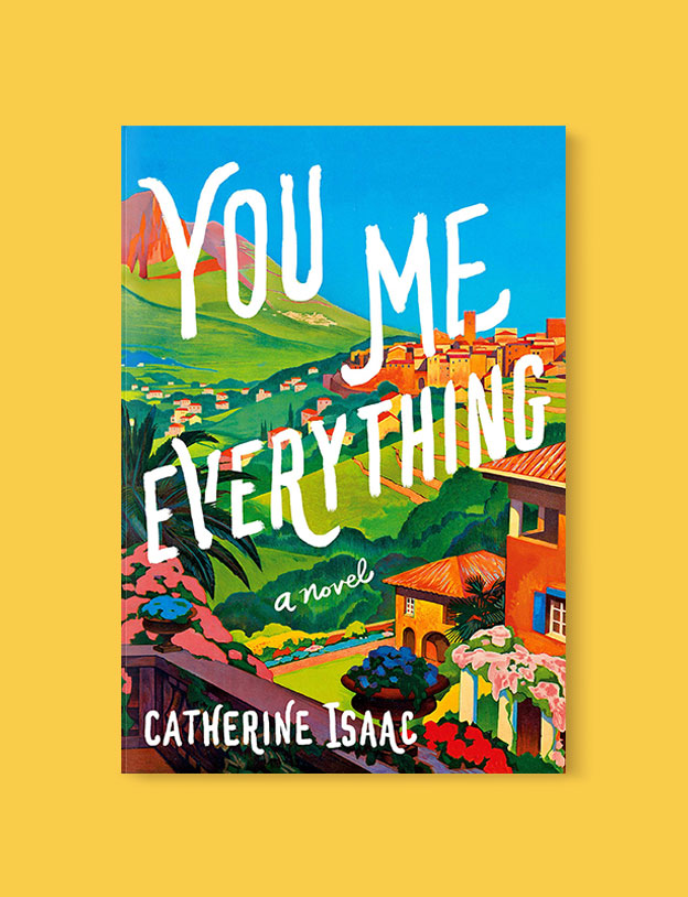 Best Book Covers 2018, You Me Everything by Catherine Isaac - book covers, book covers 2018, book design, best book covers, best book design, cover design, best covers, book cover design, book designers, design inspiration, cover design inspiration, book cover ideas, book design ideas, cover design ideas, book typography, book cover typography, book cover illustration, book cover design ideas