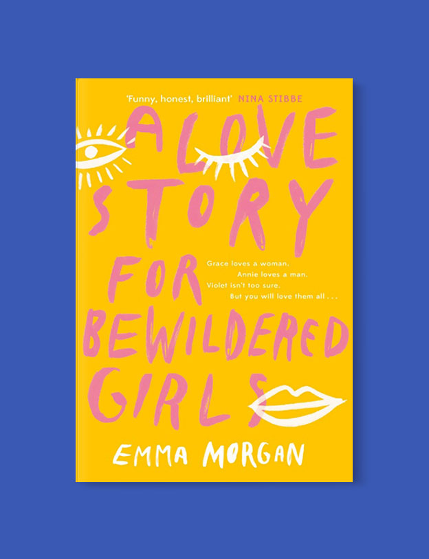 Best Book Covers 2019, A Love Story for Bewildered Girls by Emma Morgan - book covers, book covers 2019, book design, best book covers, best book design, cover design, best covers, book cover design, book designers, design inspiration, cover design inspiration, book cover ideas, book design ideas, cover design ideas, book typography, book cover typography, book cover illustration, book cover design ideas