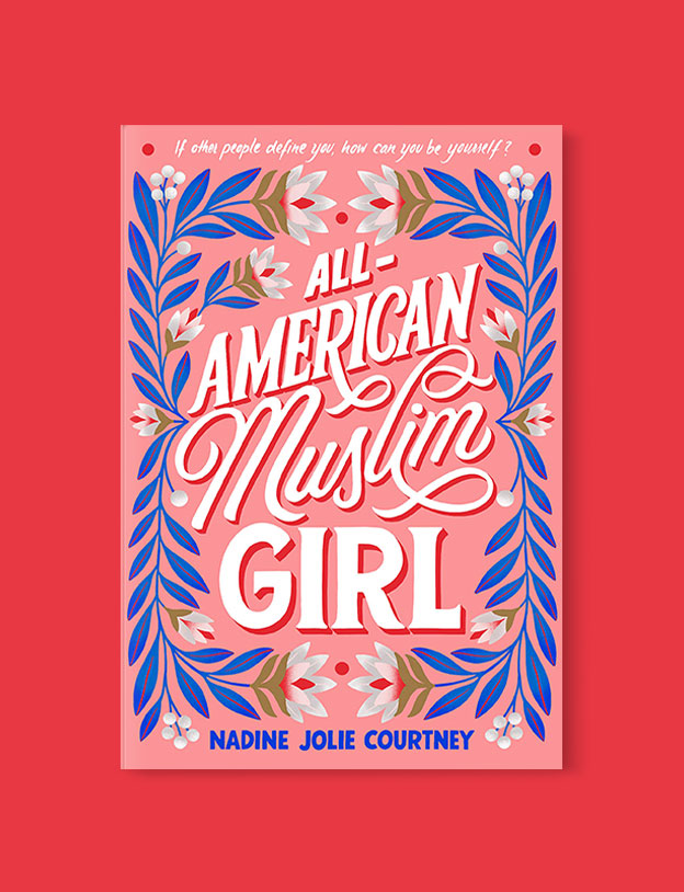 Best Book Covers 2019, All-American Muslim Girl by Nadine Jolie Courtney - book covers, book covers 2019, book design, best book covers, best book design, cover design, best covers, book cover design, book designers, design inspiration, cover design inspiration, book cover ideas, book design ideas, cover design ideas, book typography, book cover typography, book cover illustration, book cover design ideas