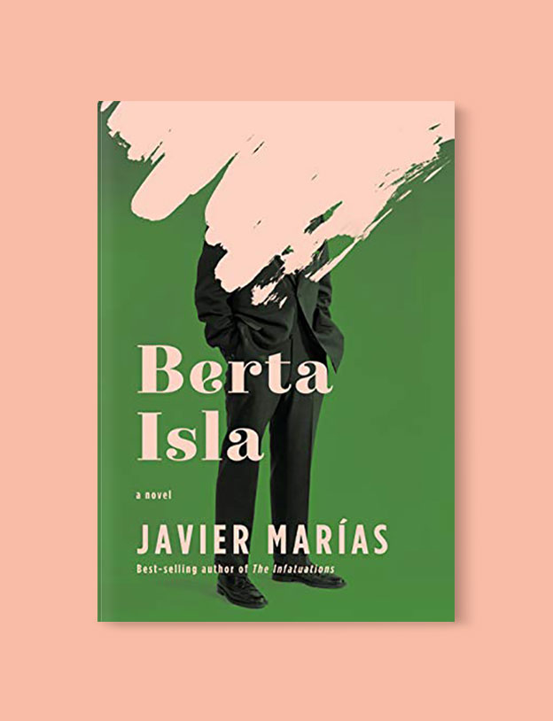 Best Book Covers 2019, Berta Isla by Javier Marías - book covers, book covers 2019, book design, best book covers, best book design, cover design, best covers, book cover design, book designers, design inspiration, cover design inspiration, book cover ideas, book design ideas, cover design ideas, book typography, book cover typography, book cover illustration, book cover design ideas