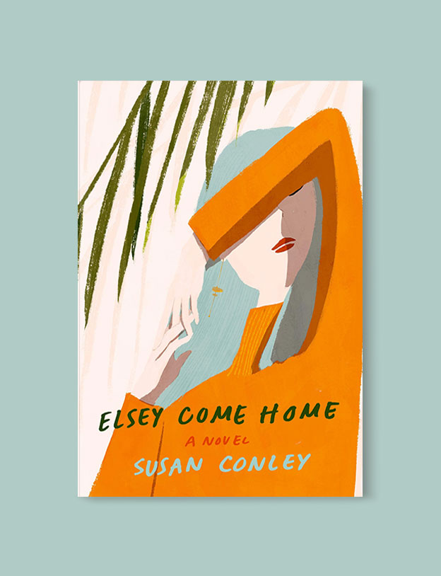 Best Book Covers 2019, Elsey Come Home by Susan Conley - book covers, book covers 2019, book design, best book covers, best book design, cover design, best covers, book cover design, book designers, design inspiration, cover design inspiration, book cover ideas, book design ideas, cover design ideas, book typography, book cover typography, book cover illustration, book cover design ideas