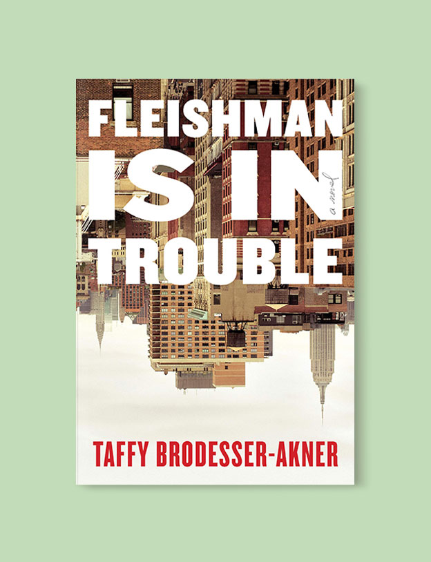 Best Book Covers 2019, Fleishman Is in Trouble by Taffy Brodesser-Akner - book covers, book covers 2019, book design, best book covers, best book design, cover design, best covers, book cover design, book designers, design inspiration, cover design inspiration, book cover ideas, book design ideas, cover design ideas, book typography, book cover typography, book cover illustration, book cover design ideas