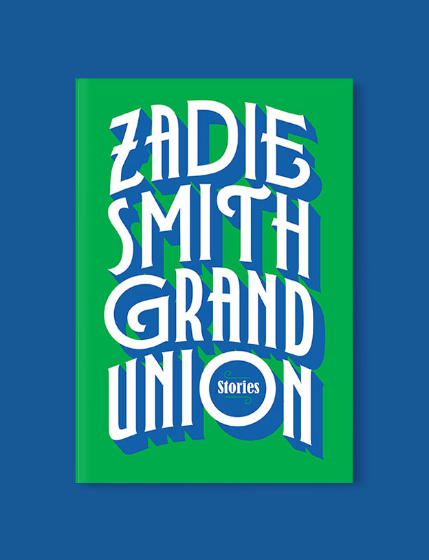 Best Book Covers 2019, Grand Union: Stories by Zadie Smith - book covers, book covers 2019, book design, best book covers, best book design, cover design, best covers, book cover design, book designers, design inspiration, cover design inspiration, book cover ideas, book design ideas, cover design ideas, book typography, book cover typography, book cover illustration, book cover design ideas