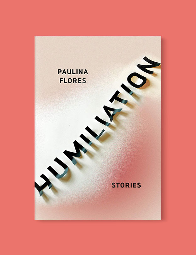 Best Book Covers 2019, Humiliation by Paulina Flores - book covers, book covers 2019, book design, best book covers, best book design, cover design, best covers, book cover design, book designers, design inspiration, cover design inspiration, book cover ideas, book design ideas, cover design ideas, book typography, book cover typography, book cover illustration, book cover design ideas