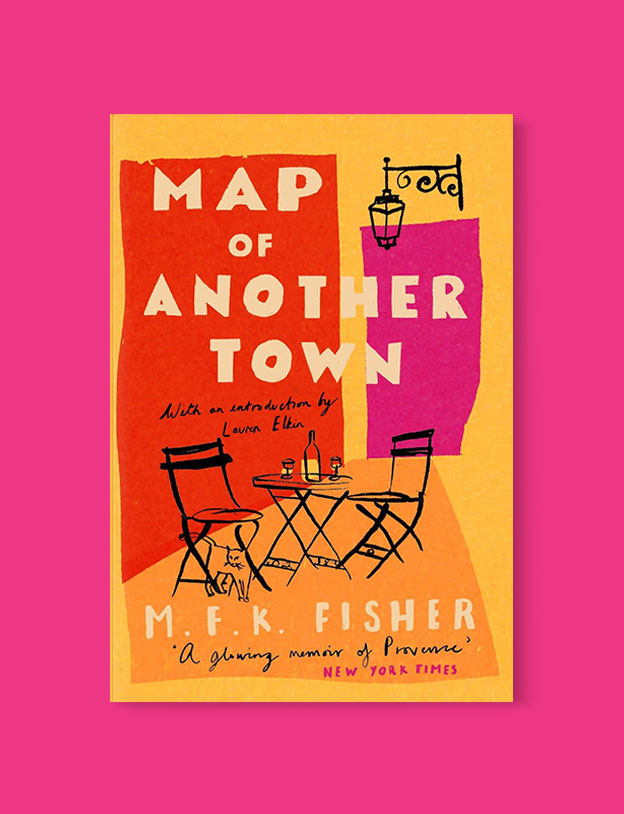Best Book Covers 2019, Map of Another Town by M.F.K. Fisher - book covers, book covers 2019, book design, best book covers, best book design, cover design, best covers, book cover design, book designers, design inspiration, cover design inspiration, book cover ideas, book design ideas, cover design ideas, book typography, book cover typography, book cover illustration, book cover design ideas