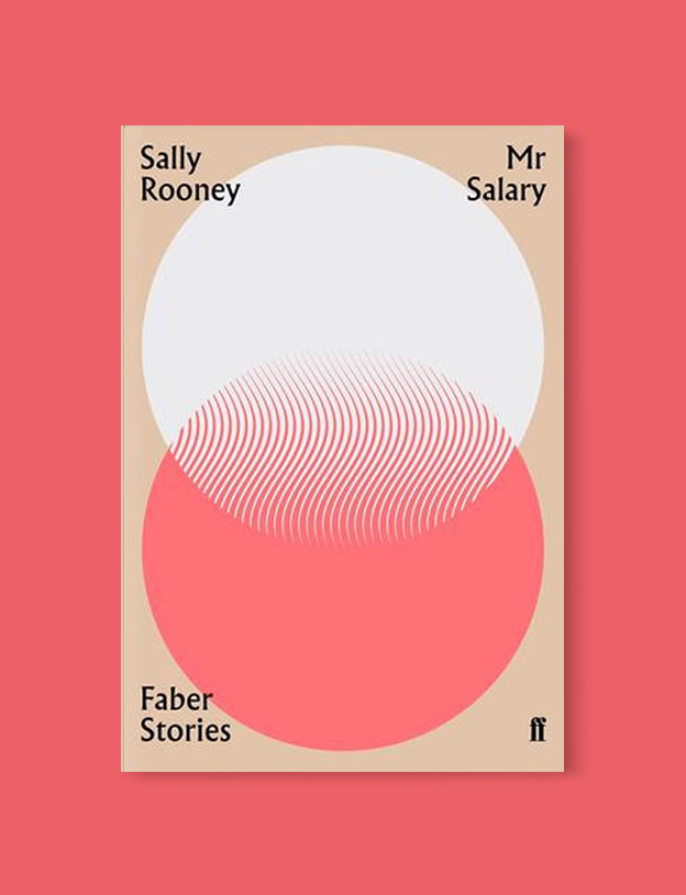 Best Book Covers 2019, Mr Salary: Faber Stories by Sally Rooney - book covers, book covers 2019, book design, best book covers, best book design, cover design, best covers, book cover design, book designers, design inspiration, cover design inspiration, book cover ideas, book design ideas, cover design ideas, book typography, book cover typography, book cover illustration, book cover design ideas