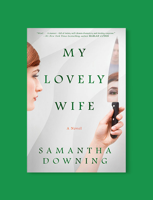 Best Book Covers 2019, My Lovely Wife by Samantha Downing - book covers, book covers 2019, book design, best book covers, best book design, cover design, best covers, book cover design, book designers, design inspiration, cover design inspiration, book cover ideas, book design ideas, cover design ideas, book typography, book cover typography, book cover illustration, book cover design ideas