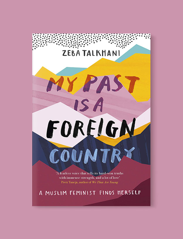 Best Book Covers 2019, My Past Is a Foreign Country by Zeba Talkhani - book covers, book covers 2019, book design, best book covers, best book design, cover design, best covers, book cover design, book designers, design inspiration, cover design inspiration, book cover ideas, book design ideas, cover design ideas, book typography, book cover typography, book cover illustration, book cover design ideas