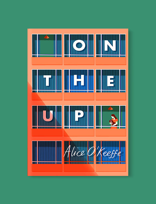 Best Book Covers 2019, On The Up by Alice O'Keeffe - book covers, book covers 2019, book design, best book covers, best book design, cover design, best covers, book cover design, book designers, design inspiration, cover design inspiration, book cover ideas, book design ideas, cover design ideas, book typography, book cover typography, book cover illustration, book cover design ideas