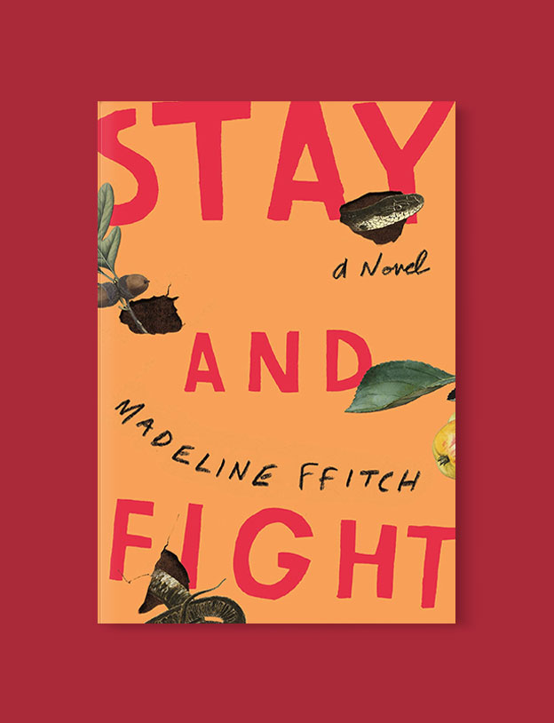 Best Book Covers 2019, Stay and Fight by Madeline Ffitch - book covers, book covers 2019, book design, best book covers, best book design, cover design, best covers, book cover design, book designers, design inspiration, cover design inspiration, book cover ideas, book design ideas, cover design ideas, book typography, book cover typography, book cover illustration, book cover design ideas