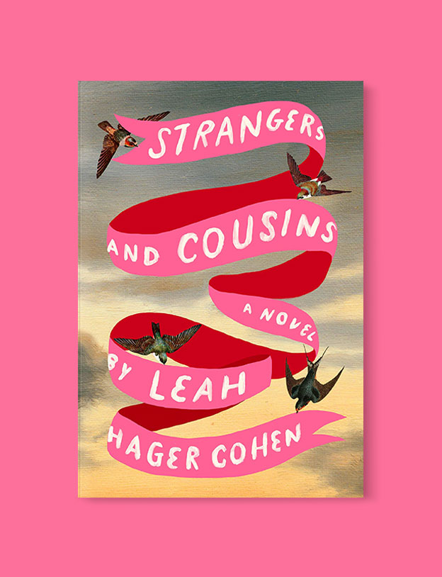 Best Book Covers 2019, Strangers and Cousins by Leah Hager Cohen - book covers, book covers 2019, book design, best book covers, best book design, cover design, best covers, book cover design, book designers, design inspiration, cover design inspiration, book cover ideas, book design ideas, cover design ideas, book typography, book cover typography, book cover illustration, book cover design ideas