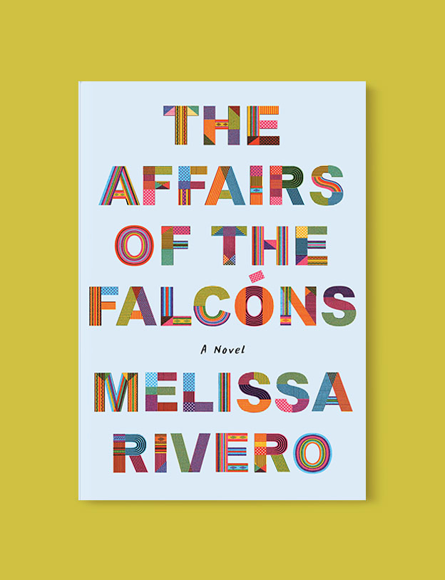 Best Book Covers 2019, The Affairs of the Falcóns by Melissa Rivero - book covers, book covers 2019, book design, best book covers, best book design, cover design, best covers, book cover design, book designers, design inspiration, cover design inspiration, book cover ideas, book design ideas, cover design ideas, book typography, book cover typography, book cover illustration, book cover design ideas