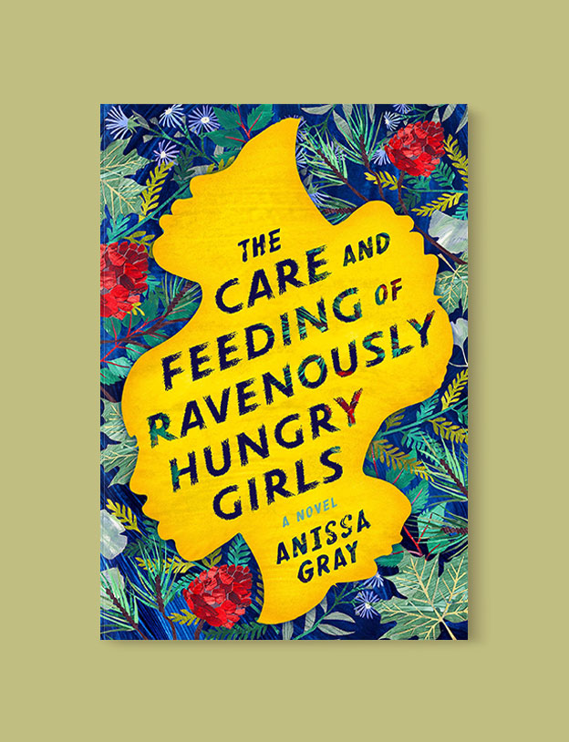Best Book Covers 2019, The Care and Feeding of Ravenously Hungry Girls by Anissa Gray - book covers, book covers 2019, book design, best book covers, best book design, cover design, best covers, book cover design, book designers, design inspiration, cover design inspiration, book cover ideas, book design ideas, cover design ideas, book typography, book cover typography, book cover illustration, book cover design ideas