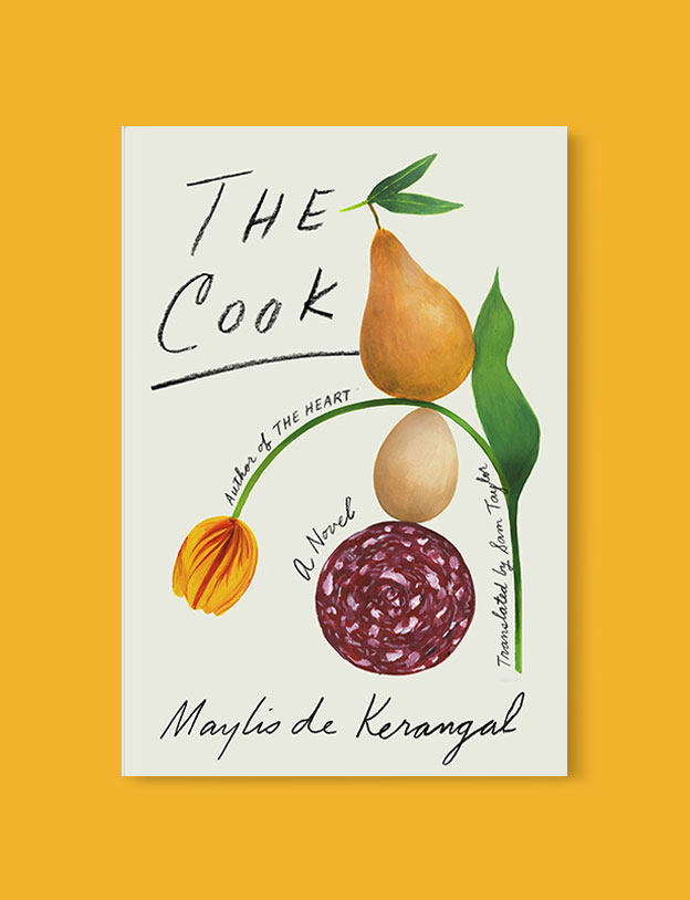 Best Book Covers 2019, The Cook by Maylis de Kerangal - book covers, book covers 2019, book design, best book covers, best book design, cover design, best covers, book cover design, book designers, design inspiration, cover design inspiration, book cover ideas, book design ideas, cover design ideas, book typography, book cover typography, book cover illustration, book cover design ideas