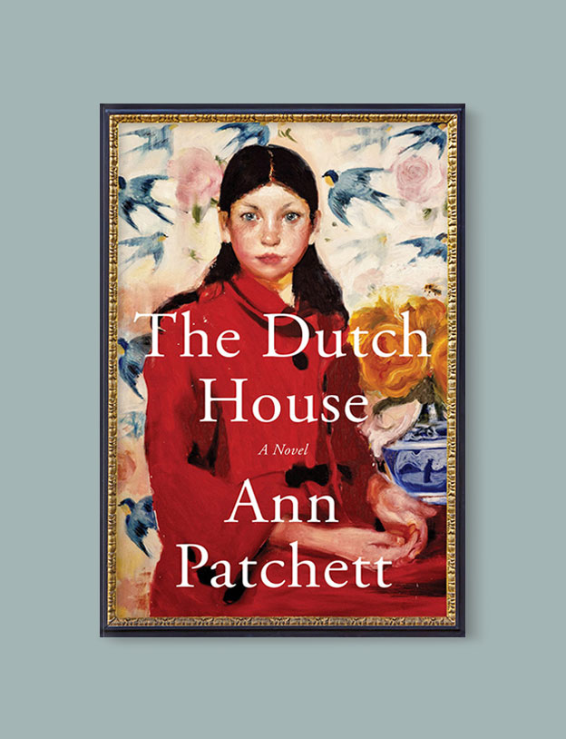 Best Book Covers 2019, The Dutch House by Ann Patchett - book covers, book covers 2019, book design, best book covers, best book design, cover design, best covers, book cover design, book designers, design inspiration, cover design inspiration, book cover ideas, book design ideas, cover design ideas, book typography, book cover typography, book cover illustration, book cover design ideas
