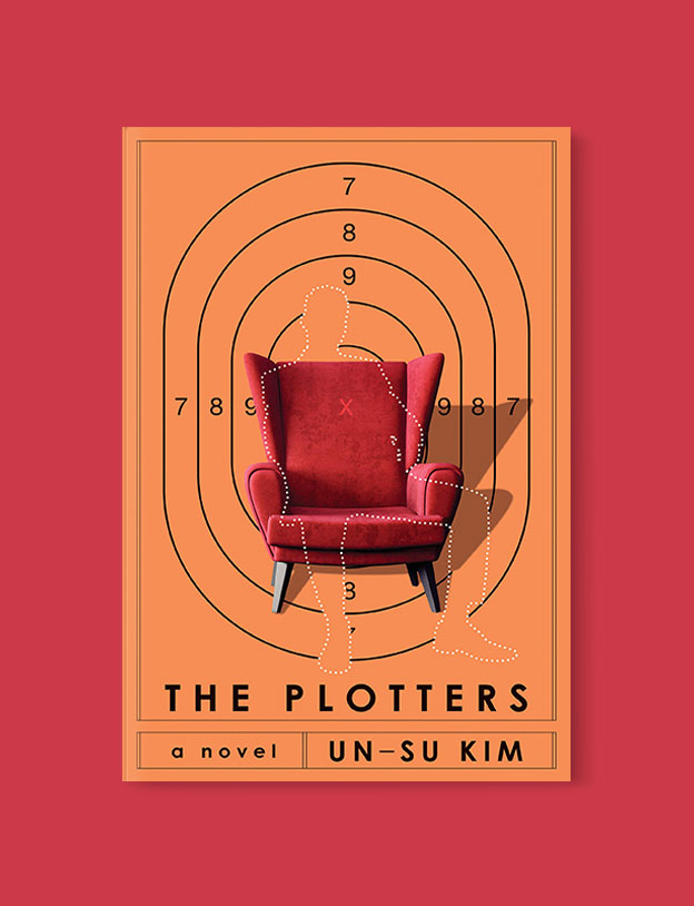 Best Book Covers 2019, The Plotters by Un-Su Kim - book covers, book covers 2019, book design, best book covers, best book design, cover design, best covers, book cover design, book designers, design inspiration, cover design inspiration, book cover ideas, book design ideas, cover design ideas, book typography, book cover typography, book cover illustration, book cover design ideas
