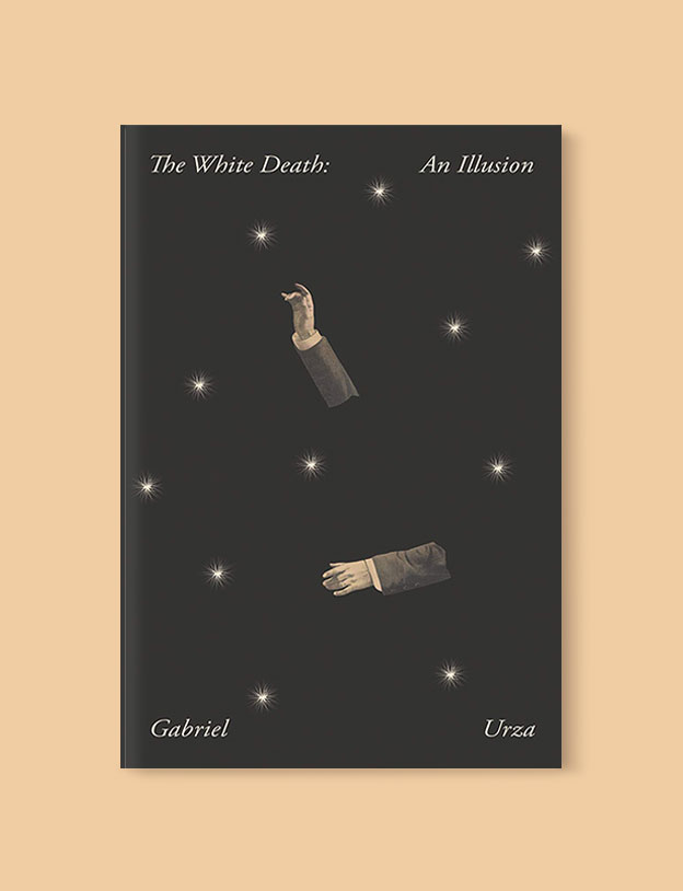 Best Book Covers 2019, The White Death: An Illusion by Gabriel Urza - book covers, book covers 2019, book design, best book covers, best book design, cover design, best covers, book cover design, book designers, design inspiration, cover design inspiration, book cover ideas, book design ideas, cover design ideas, book typography, book cover typography, book cover illustration, book cover design ideas