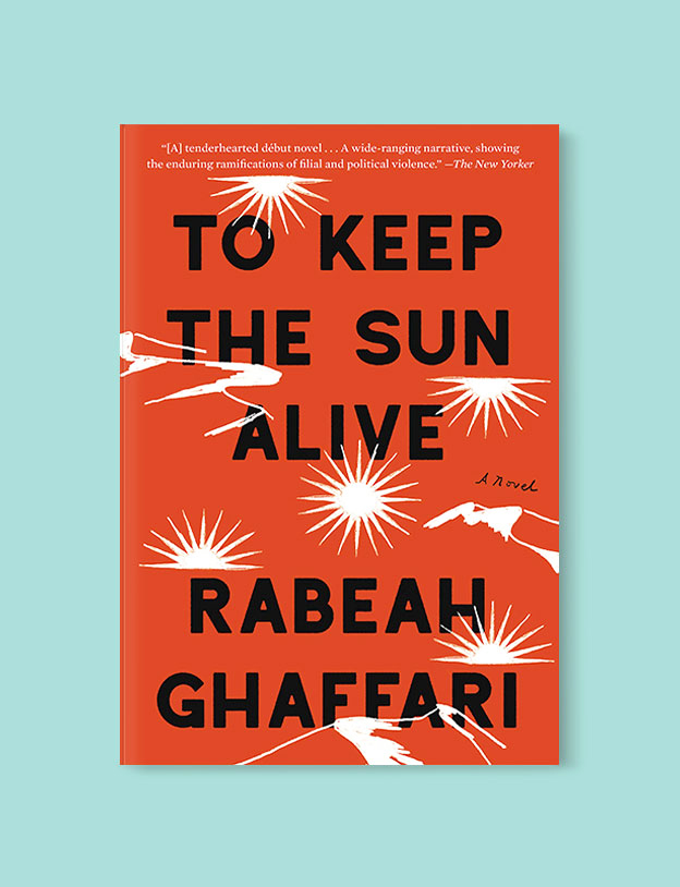 Best Book Covers 2019, To Keep the Sun Alive by Rabeah Ghaffari - book covers, book covers 2019, book design, best book covers, best book design, cover design, best covers, book cover design, book designers, design inspiration, cover design inspiration, book cover ideas, book design ideas, cover design ideas, book typography, book cover typography, book cover illustration, book cover design ideas